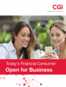Today's Financial Consumer: Open for Business