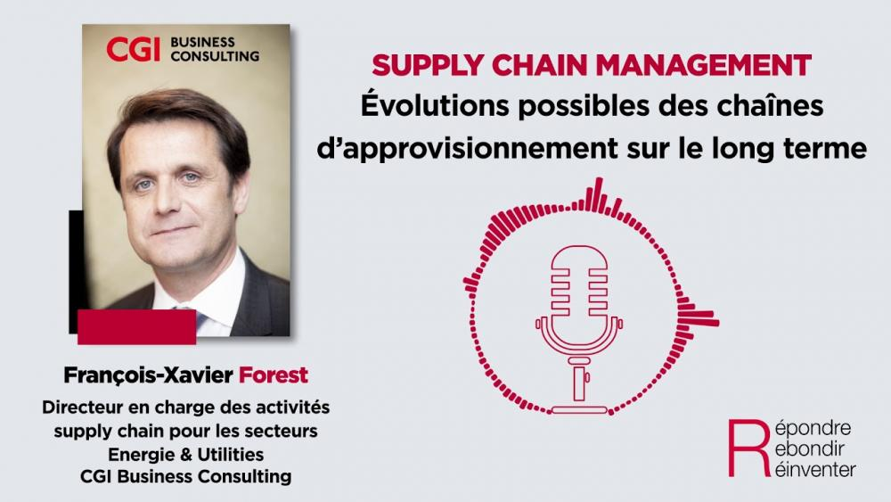 Podcast Supply Chain #5 - Evolutions possibles des chaînes d'approvisionnement sur le long terme ...