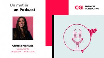 Podcast métier CGI Business Consulting - Claudia Mendes