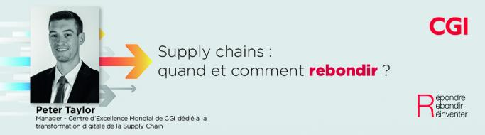 Supply chains : quand et comment rebondir ? (2/2)