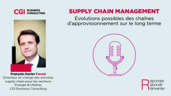 Podcast supply chain - Evolutions possibles des chaînes d'approvisionnement sur le long terme…