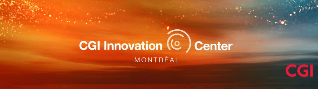 CGI Innovation Center Montreal