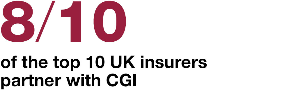 8_out_of_10_of_the_top_10_uk_insurers_partner_with_cgi