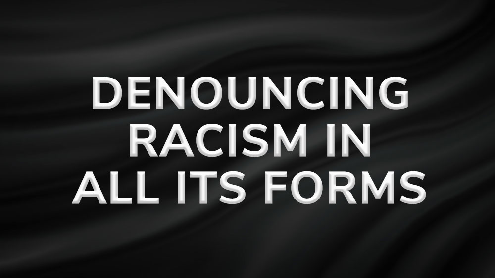 Denouncing racism in all its forms