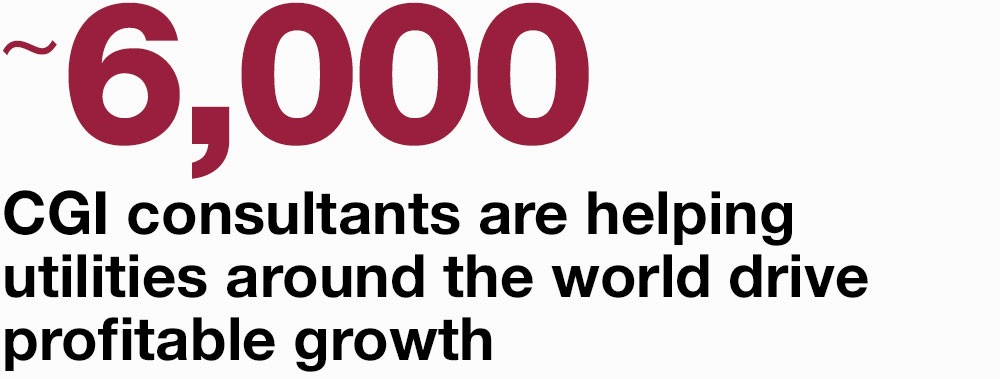 ~6,000 CGI consultants are helping utilities around the world drive profitable growth