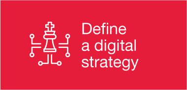 Define a digital strategy