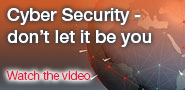 Cyber security – Don't let it be you