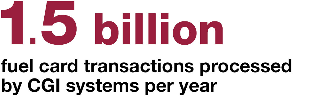1.5 billion fuel card transactions processed by CGI systems per year