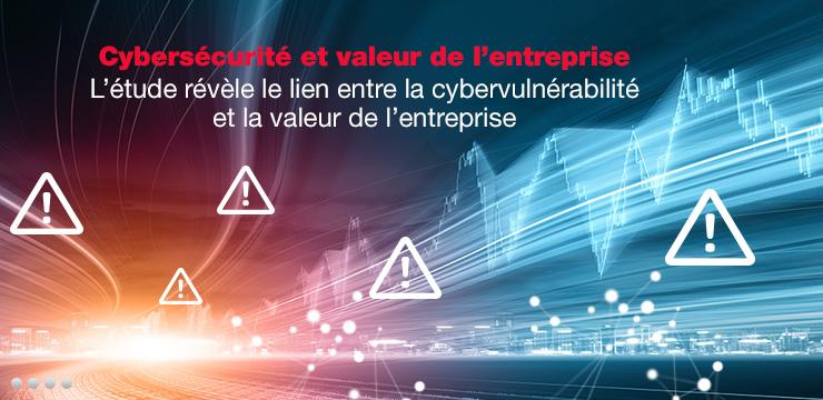 Cybersécurité et valeur de l'entreprise - L'étude révèle le lien entre la cybervulnérabilité et la valeur de l'entreprise