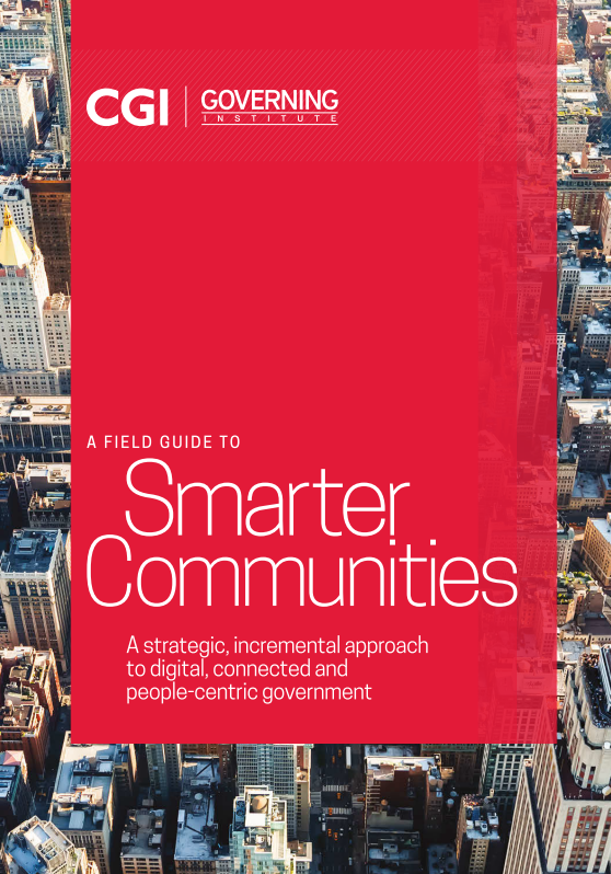 CGI and Governing Institute Field Guide for Smarter Communities