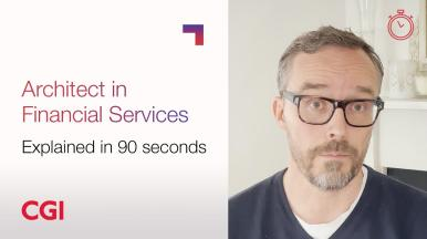 CGI Careers: Roles explained in 90 seconds – Architect