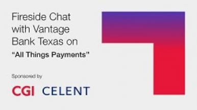 All Things Payments fireside chat with Shawn Main, Vantage Bank Texas