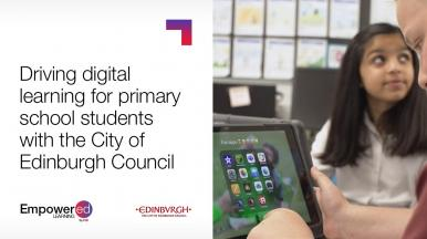 The City of Edinburgh Council Transforming primary education with CGI's Empowered Learning
