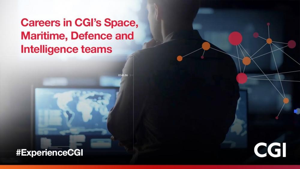 Careers in CGI's Space, Maritime, Defence, Intelligence and Cyber Security teams