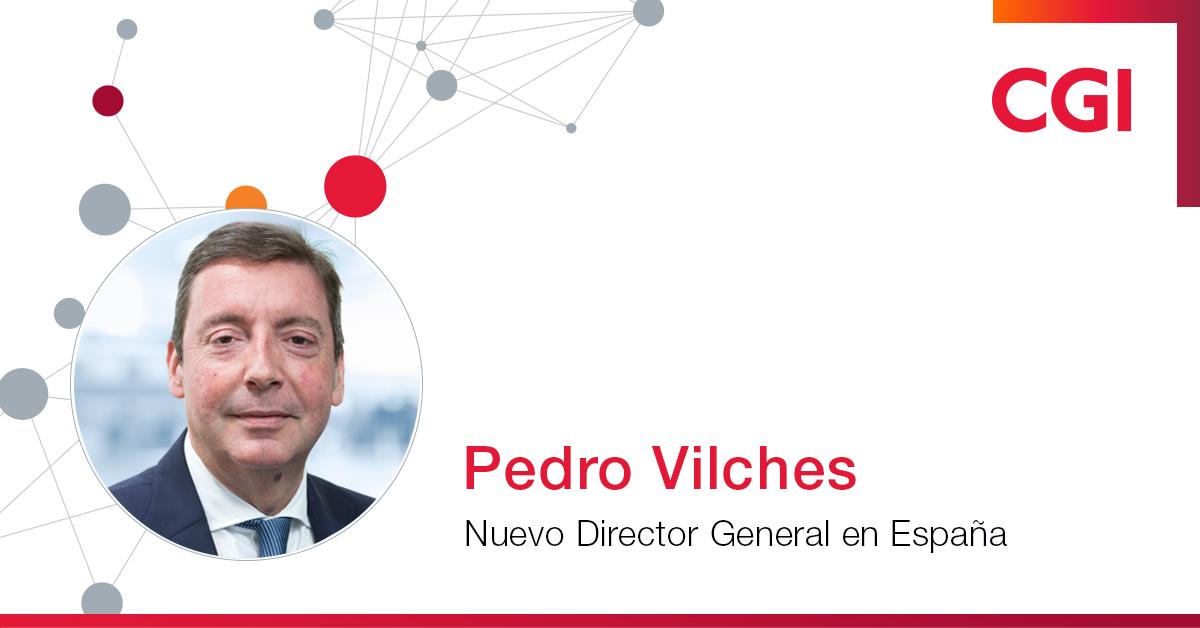 CGI nombra a Pedro Vilches como Director General en España